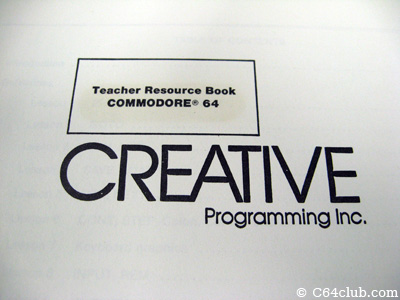 Creative Programming Teachers Resource Edition - Commodore Computer Club